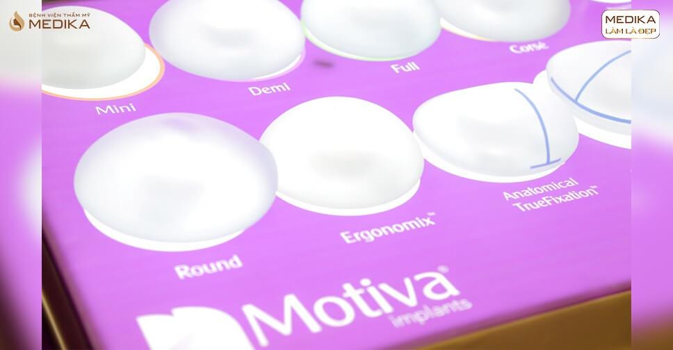 Túi Motiva - Túi ngực Motiva - Túi độn ngực Motiva - Túi nâng ngực Motiva - Kiến thức nâng ngực - Kienthucnangnguc.vn