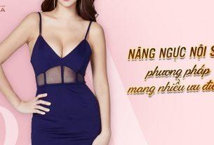 Nâng ngực nội soi - Vẻ đẹp chạm đến sự an toàn - Kienthucnangnguc.vn