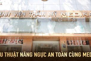 Phẫu thuật nâng ngực an toàn ở Bệnh viện thẩm mỹ MEDIKA - Kiến thức nâng ngực