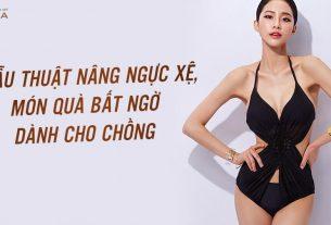 Phẫu thuật nâng ngực đẹp món ngờ bất ngờ dành cho chồng - Kienthucnangnguc.vn