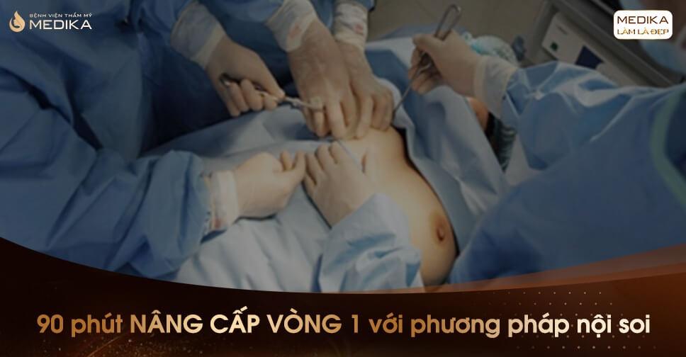 Nâng ngực nội soi được nhiều bạn trẻ chọn lựa bởi Kiến thức nâng ngực Kienthucnangnguc.vn